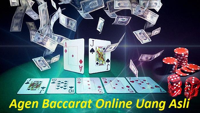 Agen Baccarat Online Uang Asli Terpercaya