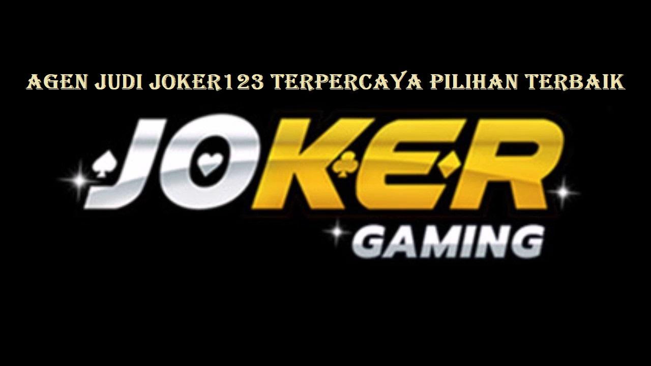 Agen Judi Joker123 Terpercaya Pilihan Terbaik